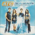 Cover: ATC - I'm In Heaven (When You Kiss Me)