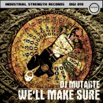 Cover: DJ Mutante - We'll Make Sure