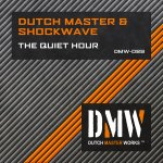 Cover: Dutch Master - The Quiet Hour
