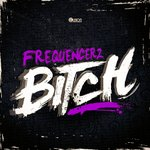 Cover: Frequencerz - Bitch