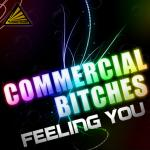 Cover: Commercial Bitches - Feeling You (Vulcanobabes Remix)