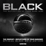 Cover: The Prophet - Reflections Of Your Darkside (Official Black 2012 Anthem)
