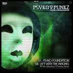 Cover: Psyko Punkz - Left With The Wrong (TNT aka Technoboy 'N' Tuneboy Remix)