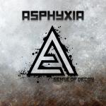 Cover: Asphyxia - Sense Of Decay