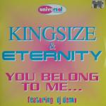 Cover: Kingsize & Eternity - You Belong To Me