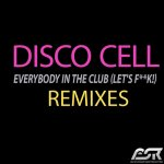 Cover: Nero - Everybody In The Club (Let's F**k!) (Mike Nero Remix Edit)