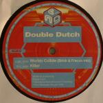 Cover: Double Dutch - Worlds Collide (Brisk & Fracus Mix)