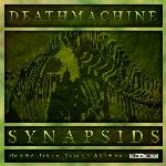 Cover: Deathmachine - Synapsids