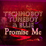 Cover: Technoboy, Tuneboy & Ellie - Promise Me (Extended Mix)
