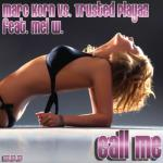 Cover: Marc Korn vs. Trusted Playaz feat. Mel W. - Call Me (Zooland Bootleg Radio Edit)