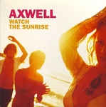 Cover: Axwell - Watch The Sunrise