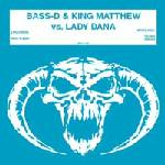 Cover: Bass-D & King Matthew Vs. Lady Dana - Rock Steady