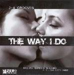 Cover: 2-4 Grooves - The Way I Do (Original Edit)