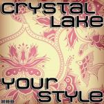 Cover: Crystal Lake - Your Style (Radio Edit)