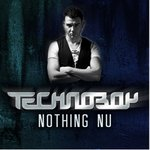 Cover: Technoboy - Nothing Nu (Radio Edit)