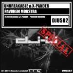 Cover: Unbreakable & X-Pander - Pavorem Monstra