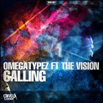 Cover: Omegatypez ft The Vision - Calling