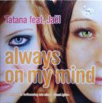 Cover: DJ Tatana - Always On My Mind