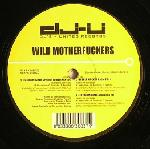 Cover: Wild Motherfuckers - Fother Mucker