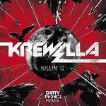 Cover: Krewella - Killin' It (Dirtyphonics Remix)