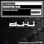 Cover: Bassfeeder - Disgusting Slob
