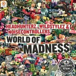 Cover: Wildstylez - World Of Madness