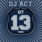 Cover: DJ Act - QT13 (Acti & Max Force Remix)