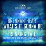 Cover: Brennan Heart - Running Late (Brennan Heart & [Code Black] MF Earthquake Rawmix)