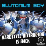 Cover: Blutonium Boy - Hardstyle Instructor Is Back (Blutonium Boy Oldschool Mix)