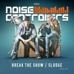 Cover: Noisecontrollers - Break The Show