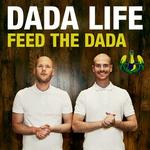 Cover: Dada Life - Feed the Dada (Dyro Remix)