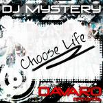 Cover: Dj Mystery - Choose Life