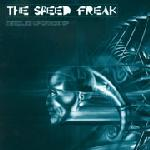 Cover: The Speed Freak - Jesus Was A Mutant (Part 1)