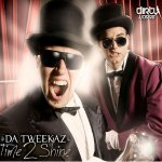 Cover: Da Tweekaz - Time 2 Shine