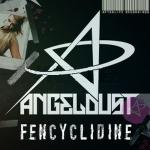 Cover: Angeldust - Fencyclidine