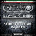Cover: 2 Brothers Of Hardstyle - Take Me Higher