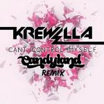 Cover: Candyland - Can't Control Myself (Candyland Remix)
