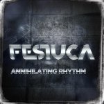 Cover: Festuca - Annihilating Rhythm