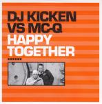 Cover: Dj Kicken Vs Mc-Q Feat Joyce - Happy together