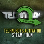Cover: Technoboy & Activator - Steam Train