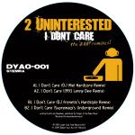 Cover: 2 Unintrested - I Don't Care (DJ Niel Hardcore Remix)