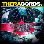 Cover: Cellrock - Champion Sound