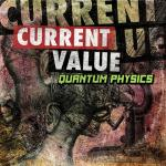 Cover: Current Value - Uncertainty Principle