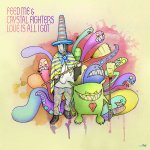 Cover: Feed Me & Crystal Fighters - Love Is All I Got (Feed Me's Matilda Remix)