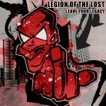 Cover: Legion Of The Lost - Leave Your Legacy