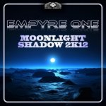 Cover: Empyre One - Moonlight Shadow 2k12 (DJ THT Remix)