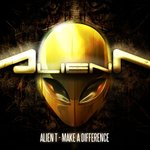 Cover: Alien T - My Mind Is Prepared