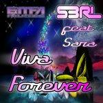 Cover: S3RL Ft. Sara - Viva Forever