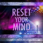 Cover: Cold Case - Reset Your Mind (Cold Mix)