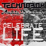 Cover: Anklebreaker - Celebrate Life